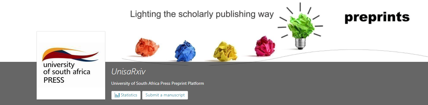 UnisaRxiv – A cutting-edge Preprint Server for the University of South Africa Press